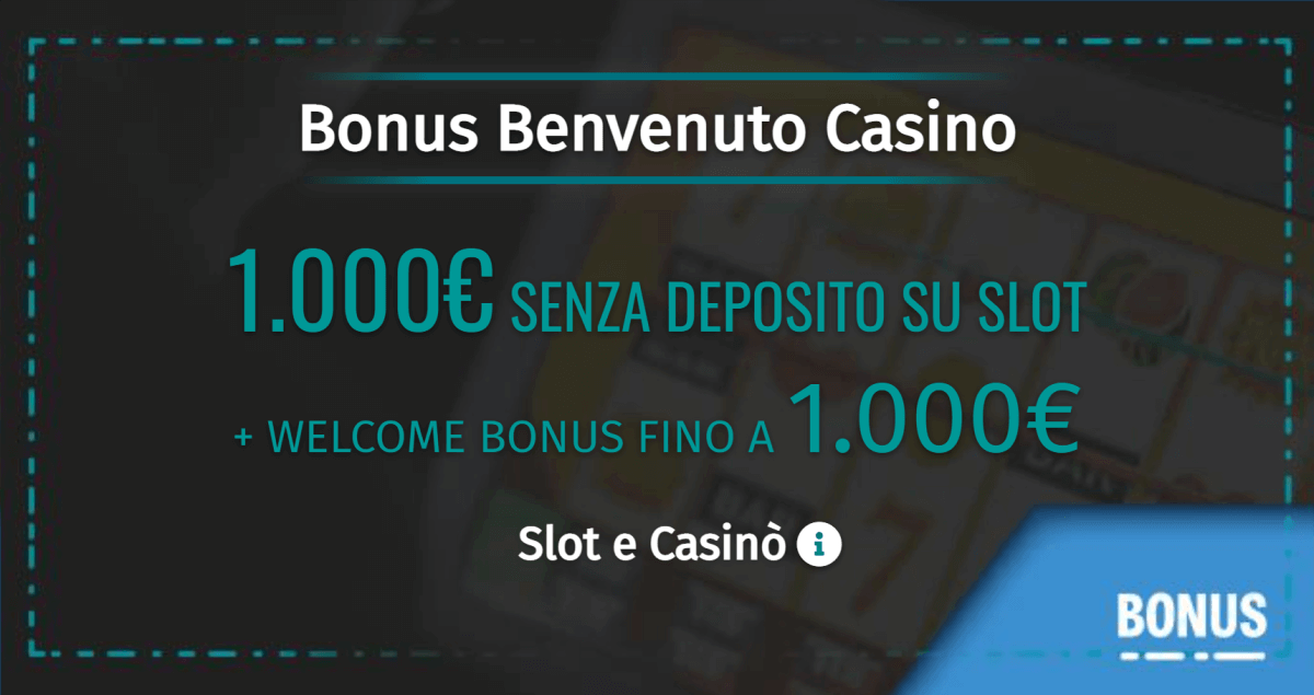 migliori bonus benvenuto casino
