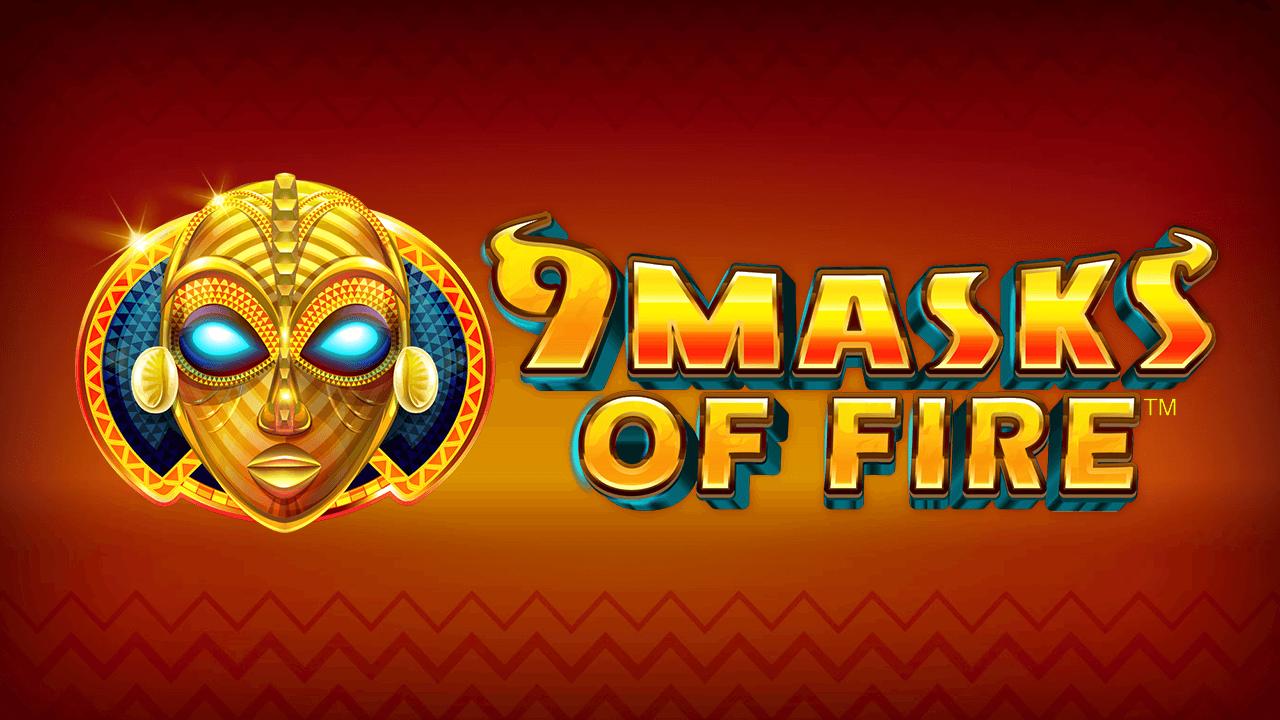 slot 9 masks of fire